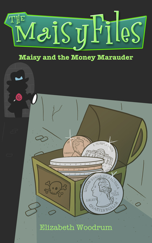 maisy-and-the-money-marauder