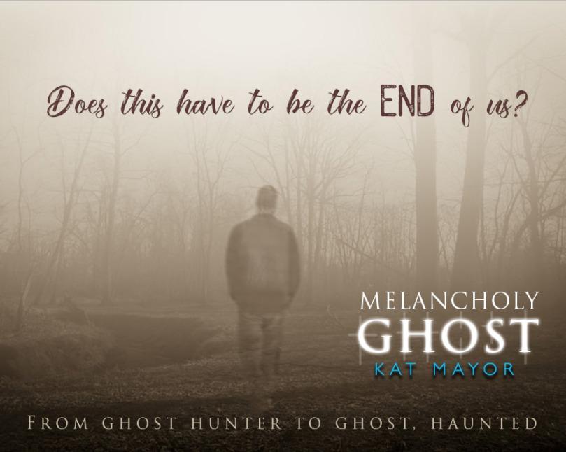 Melancholy Ghost Teaser.jpg