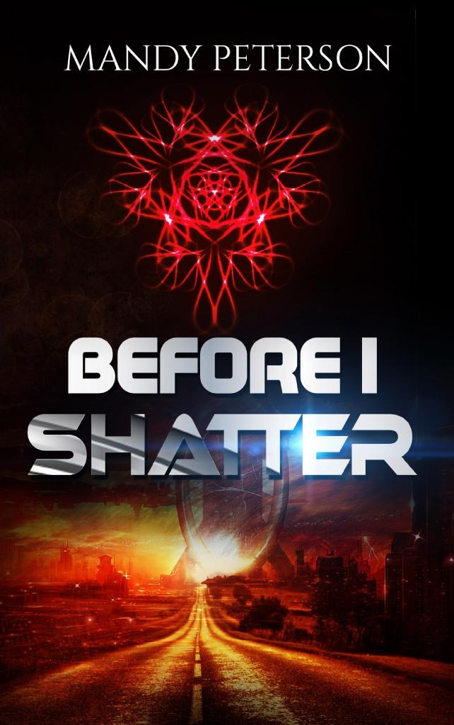Before I Shatter