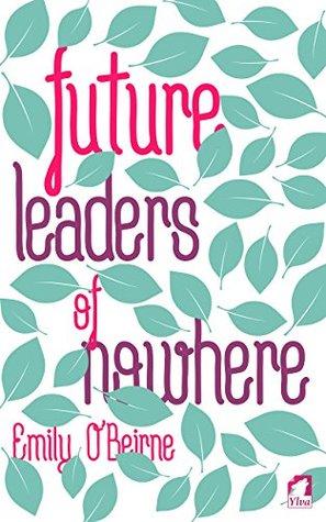 future leaders of nowhere.jpg